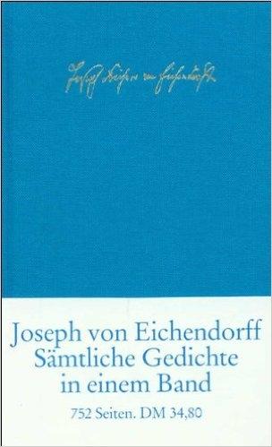 s mtliche gedichte und versepen von joseph eichendorff. Black Bedroom Furniture Sets. Home Design Ideas